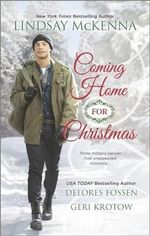 Coming Home for Christmas : Christmas AngelUnexpected GiftNavy Joy - Lindsay McKenna