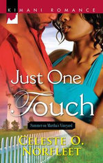Just One Touch - Celeste O. Norfleet