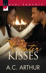 Winter Kisses - A. C. Arthur