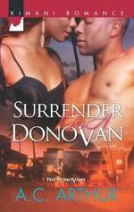 Surrender to a Donovan - A. C. Arthur