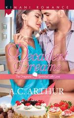 Decadent Dreams - A. C. Arthur