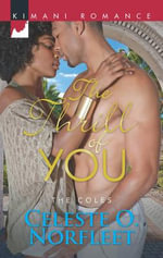 The Thrill of You - Celeste O. Norfleet