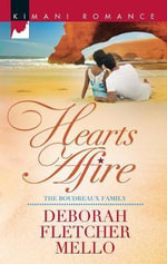 Hearts Afire : The Boudreaux Family - Deborah Fletcher Mello