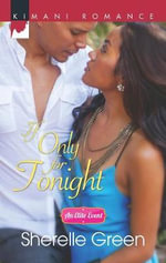 If Only for Tonight : An Elite Event - Sherelle Green