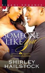 Someone Like You : Weddings by Diana - Shirley Hailstock