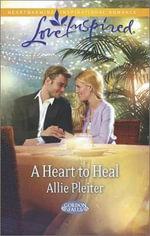A Heart to Heal - Allie Pleiter