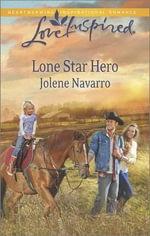 Lone Star Hero - Jolene Navarro