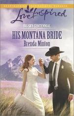 His Montana Bride - Brenda Minton