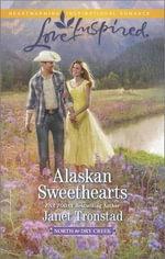 Alaskan Sweethearts - Janet Tronstad