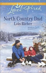 North Country Dad - Lois Richer