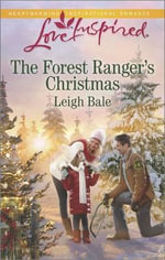 The Forest Ranger's Christmas - Leigh Bale