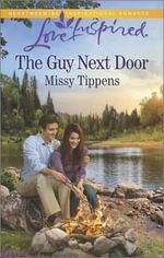 The Guy Next Door - Missy Tippens