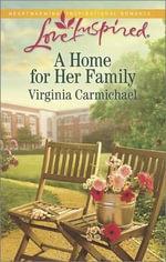 A Home for Her Family - Virginia Carmichael