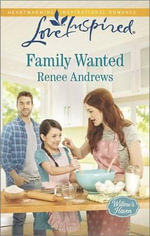 Family Wanted : Love Inspired - Renee Andrews