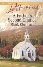 A Father's Second Chance : Love Inspired - Mindy Obenhaus