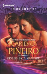 Kissed by a Vampire - Caridad Pineiro