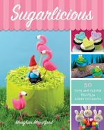 Sugarlicious - Meaghan Mountford