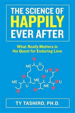 The Science of Happily Ever After - To Be Announced