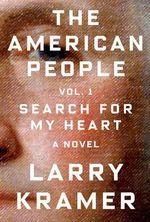 The American People : v.1 - Larry Kramer