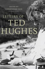 Letters of Ted Hughes - Ted Hughes