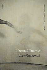 Eternal Enemies : Poems - Adam Zagajewski