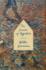 The Season of Migration - Nellie Hermann