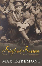 Siegfried Sassoon : A Life - Max Egremont