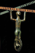 Subhuman Redneck Poems - Les A Murray
