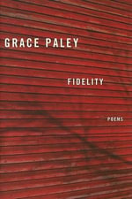 Fidelity : Poems - Grace Paley