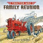 Tractor Mac Family Reunion : Tractor Mac - Billy Steers