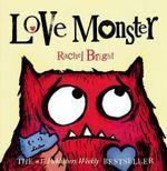 Love Monster - Rachel Bright