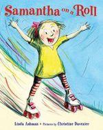 Samantha on a Roll - Linda Ashman