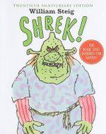 Shrek! : Twentieth Anniversary Edition - William Steig