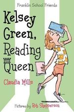 Kelsey Green, Reading Queen - Claudia Mills