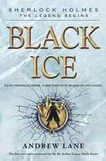 Black Ice : Sherlock Holmes: The Legend Begins (Hardcover) - Andrew Lane