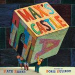 Max's Castle : Giants of Science - Kate Banks