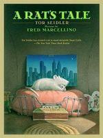 A Rat's Tale - Tor Seidler