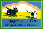 Angus and the Cat - Marjorie Flack