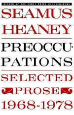 Preoccupations : Selected Prose 1968-1978 - Seamus Heaney