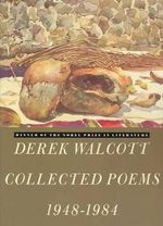 Collected Poems, 1948-84 - Derek Walcott