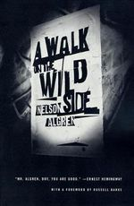 A Walk on the Wild Side - Nelson Algren