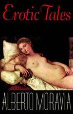 Erotic Tales - Alberto Moravia