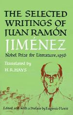 Selected Writings of Juan Ramon Jimenez - Juan Ramon Jimenez