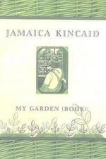 My Garden (Book) - Jamaica Kincaid