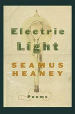 Electric Light : Poems - Seamus Heaney
