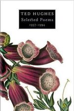 Selected Poems 1957-1994 - Ted Hughes
