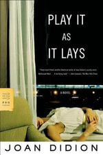 Play It as It Lays - Joan Didion