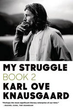 My Struggle, Book 2 : A Man in Love - Karl Ove Knausgaard