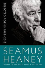 Selected Poems 1988-2013 - Seamus Heaney