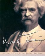 Mark Twain : An Illustrated Biography - Geoffrey C. Ward